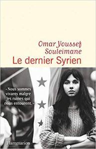 Flammarion Omar Youssef Souleimane Le dernier Syrien