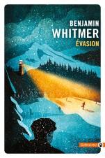 Evasion, Benjamin Whitmer