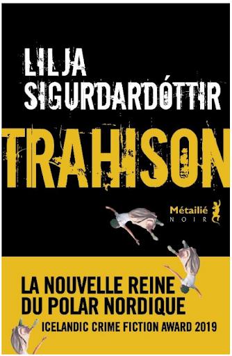 Trahison Lilja Sigurdardottir